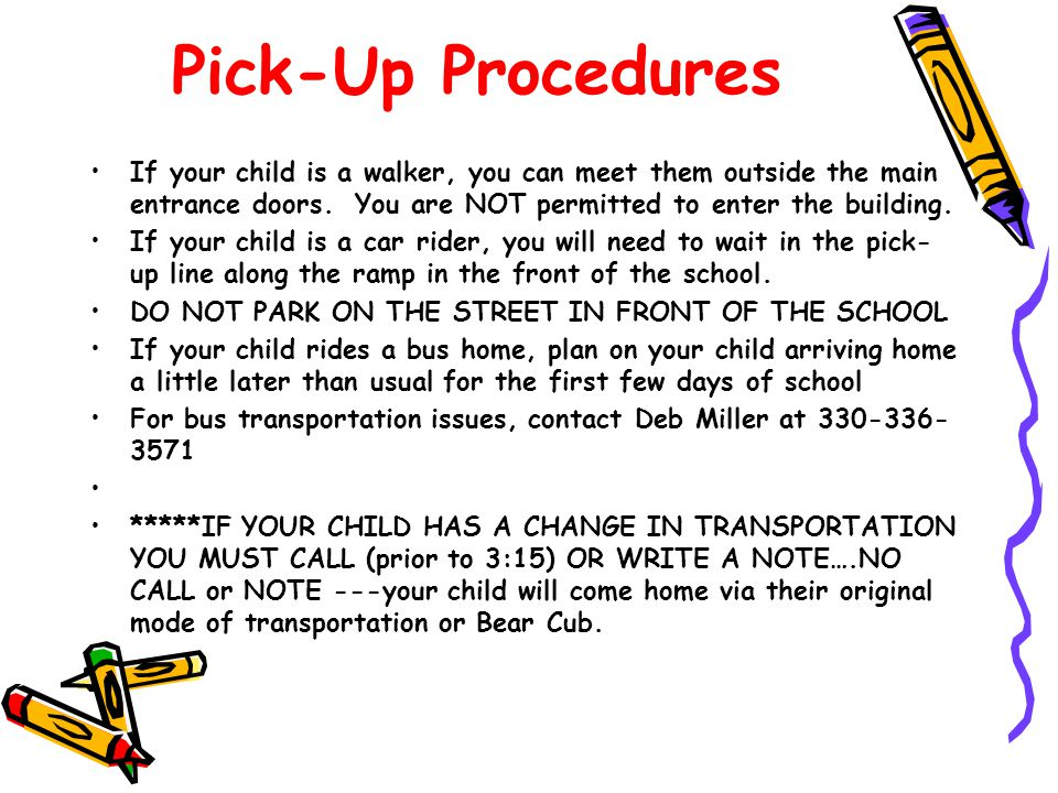 Arrival Procedures Children coming to school by foot or by car will be dropped off no earlier than 8:30 at the top of the ramp past the building.