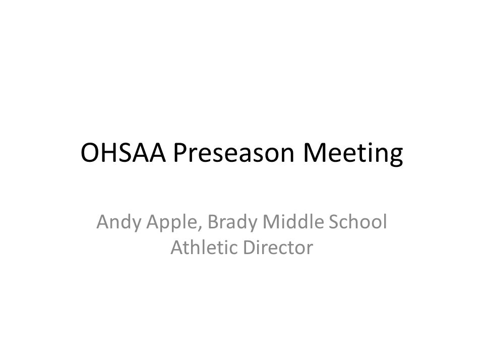 OHSAA Preseason Meeting Andy Apple, Brady Middle School Athletic Director