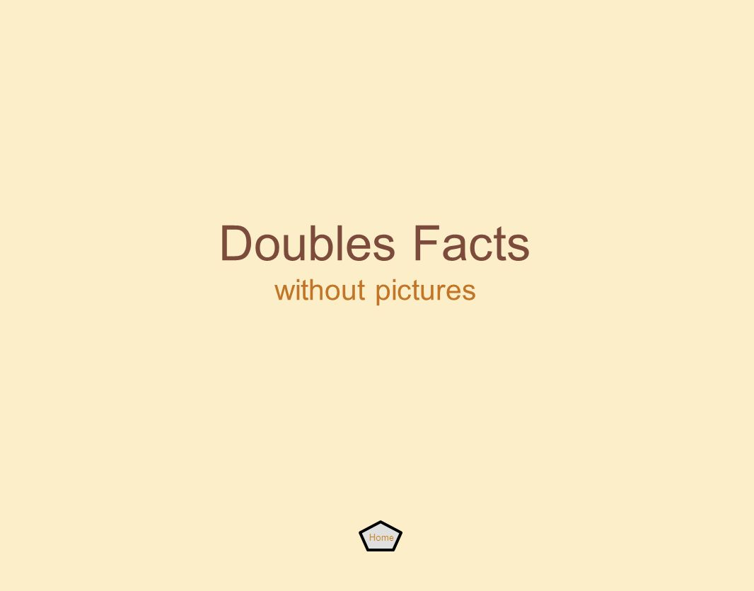 Doubles Facts without pictures Home