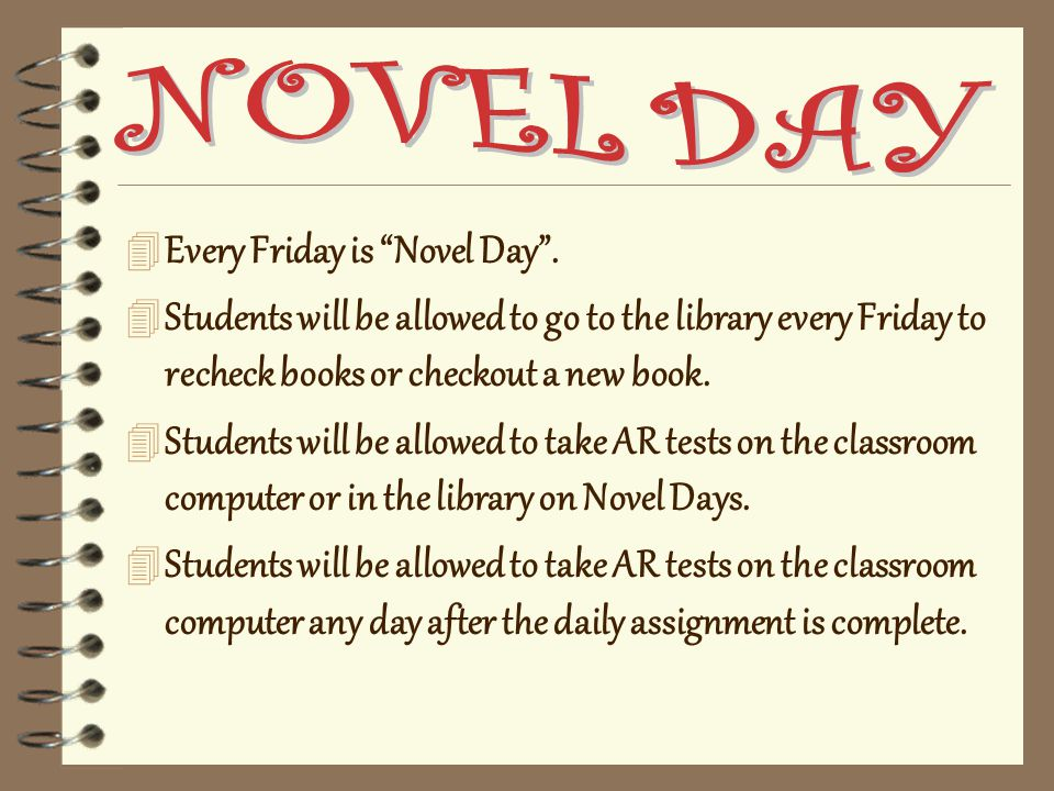 4 Every Friday is Novel Day .