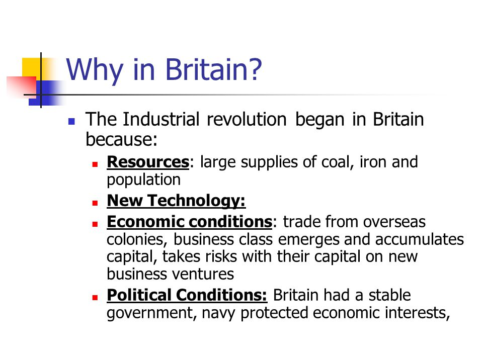 How did economic conditions impact the Industrial Revolution.