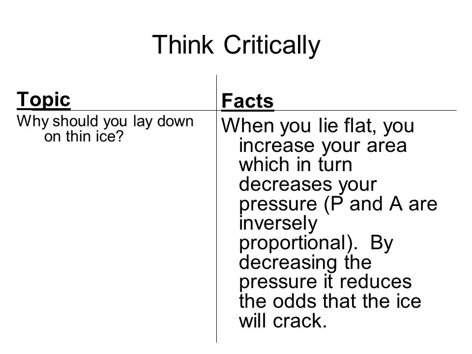 Think Critically Topic Why should you lay down on thin ice.