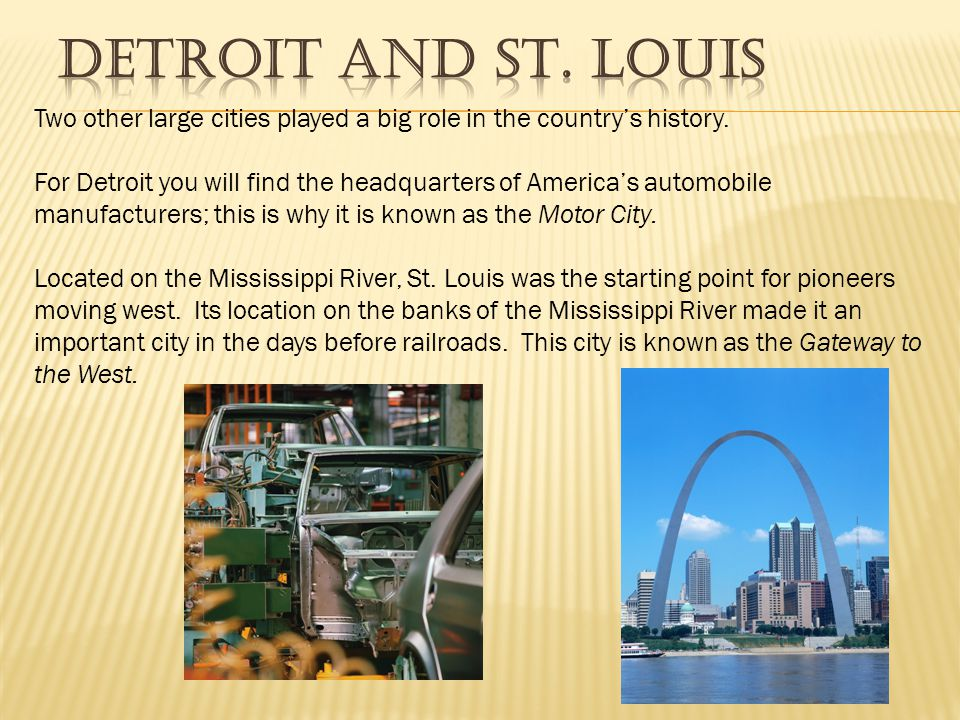 Two other large cities played a big role in the country's history.