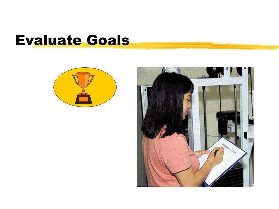 Evaluate Goals