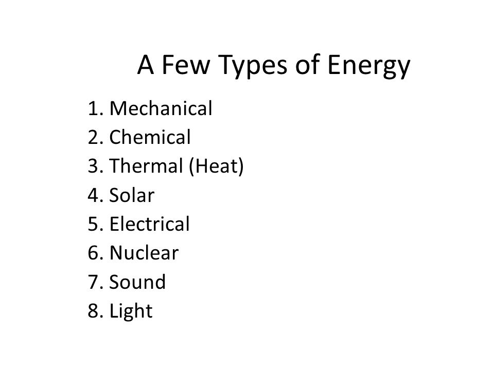 Energy is the ability to do work There are many forms of ENERGY But they all fit into 2 Main Categories 1.