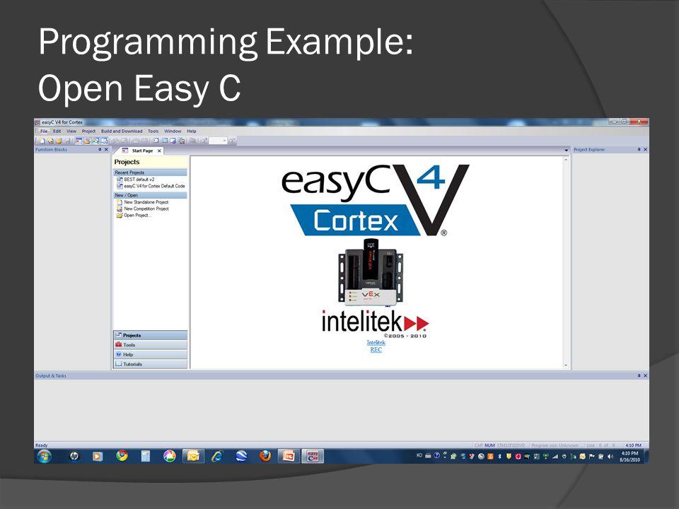 Programming Example: Open Easy C