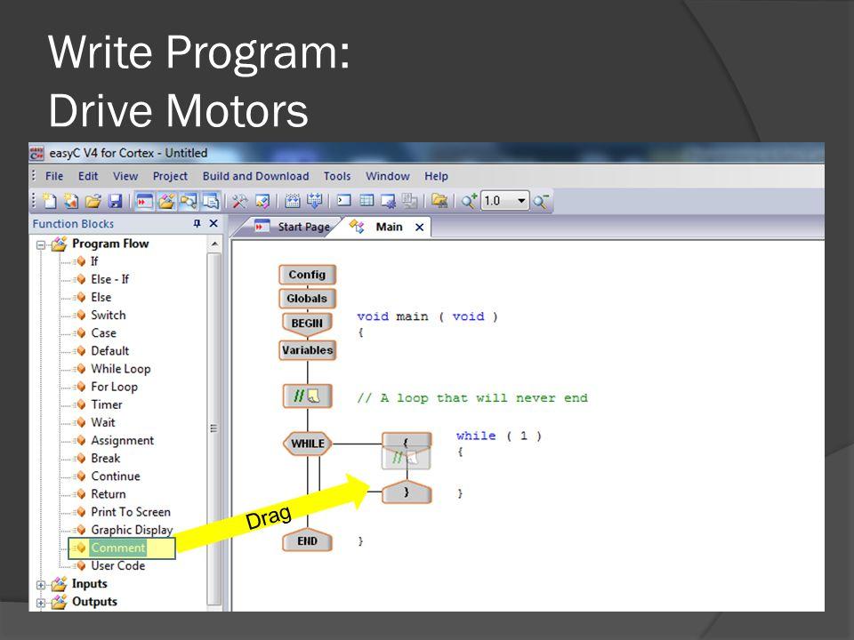 Write Program: Drive Motors Drag