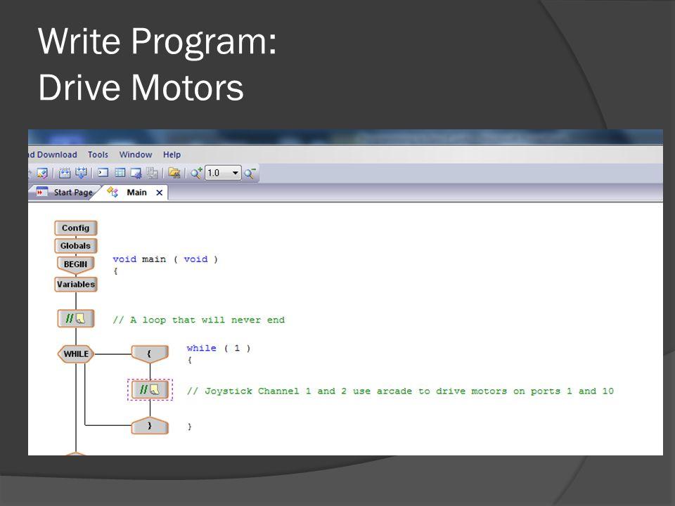 Write Program: Drive Motors