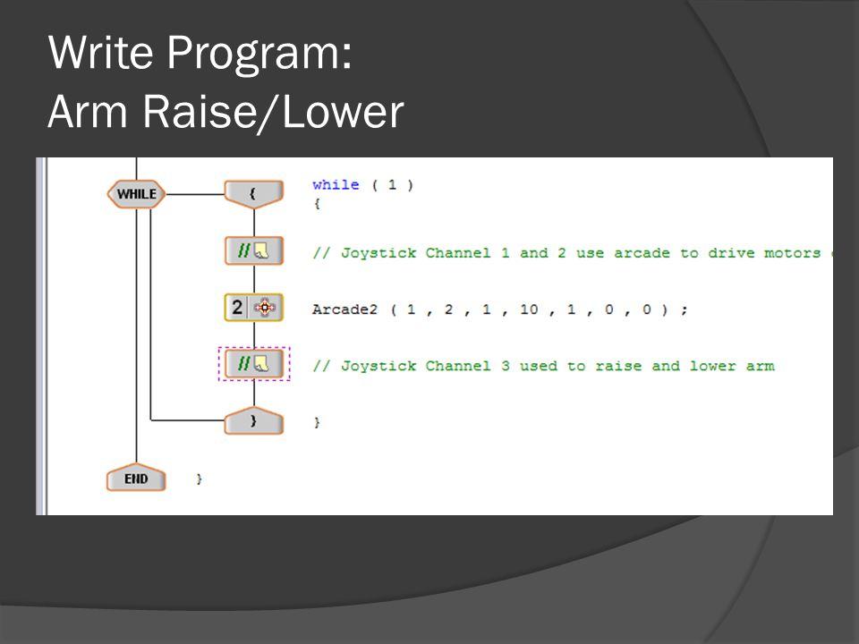 Write Program: Arm Raise/Lower Drag