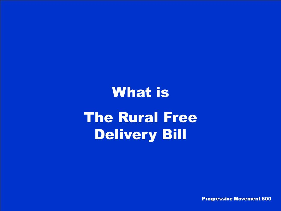 Tom Watson, a Georgian, introduced this bill to congress that allowed the free delivery of mail to rural areas.