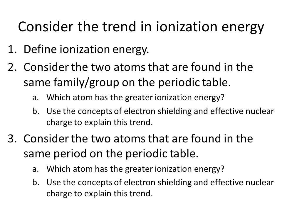 Consider the trend in electronegativity 1.Define electronegativity.