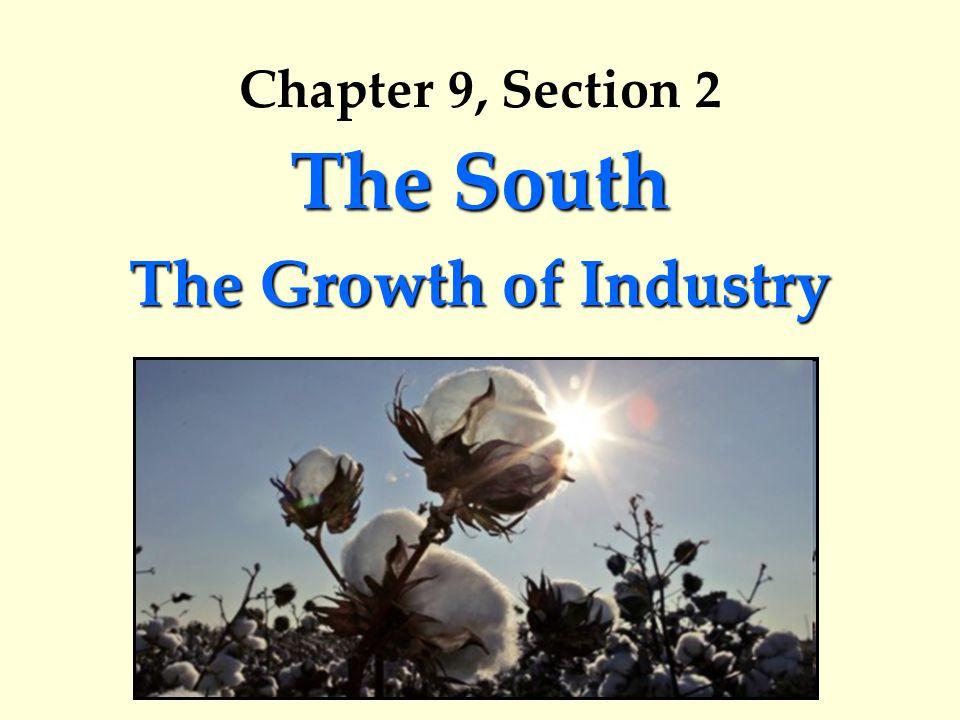 The South 1.West Virginia 2. Virginia 3. North Carolina 4.