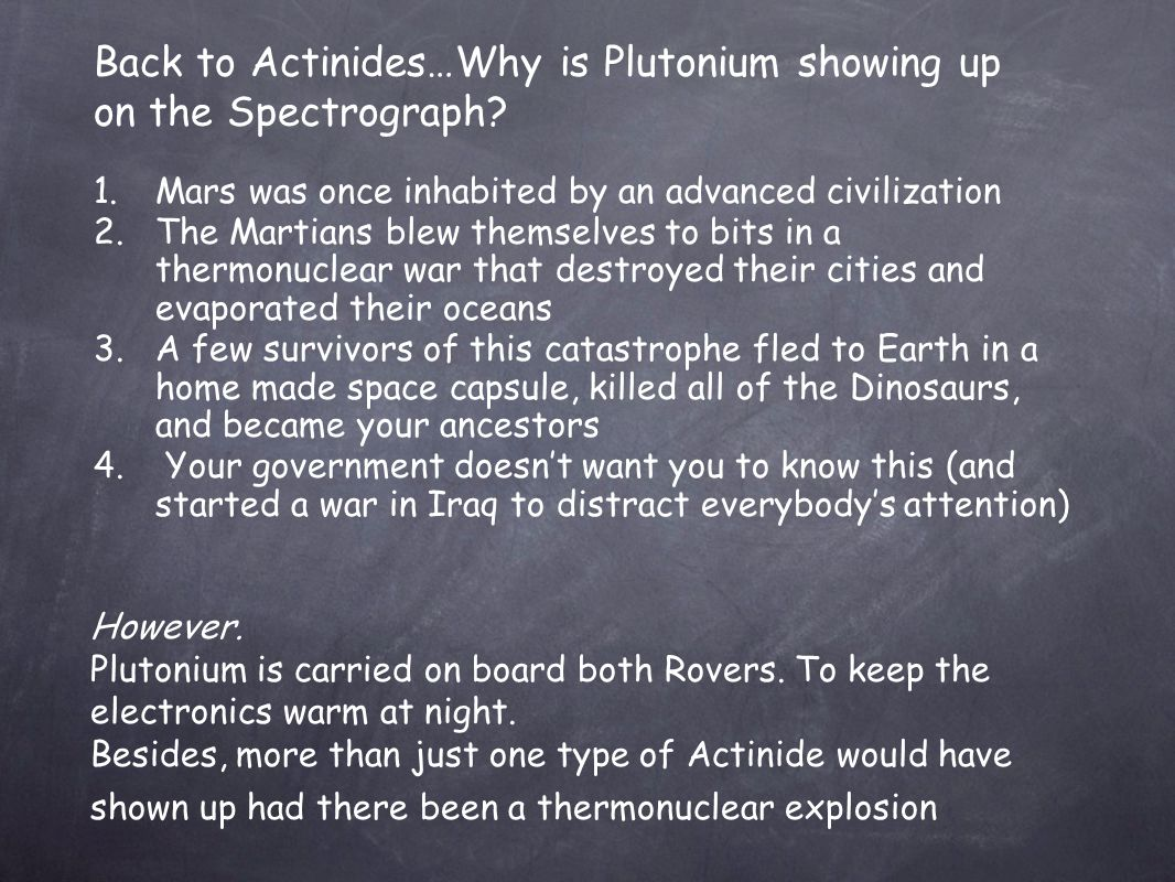 Back to Actinides…Why is Plutonium showing up on the Spectrograph.