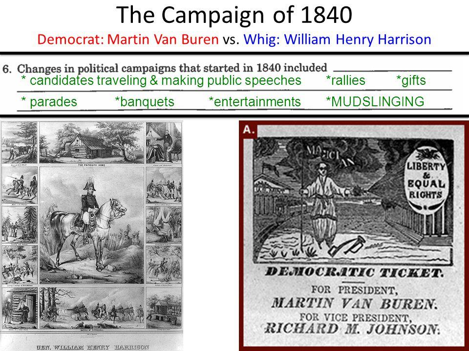The Campaign of 1840 Democrat: Martin Van Buren vs.