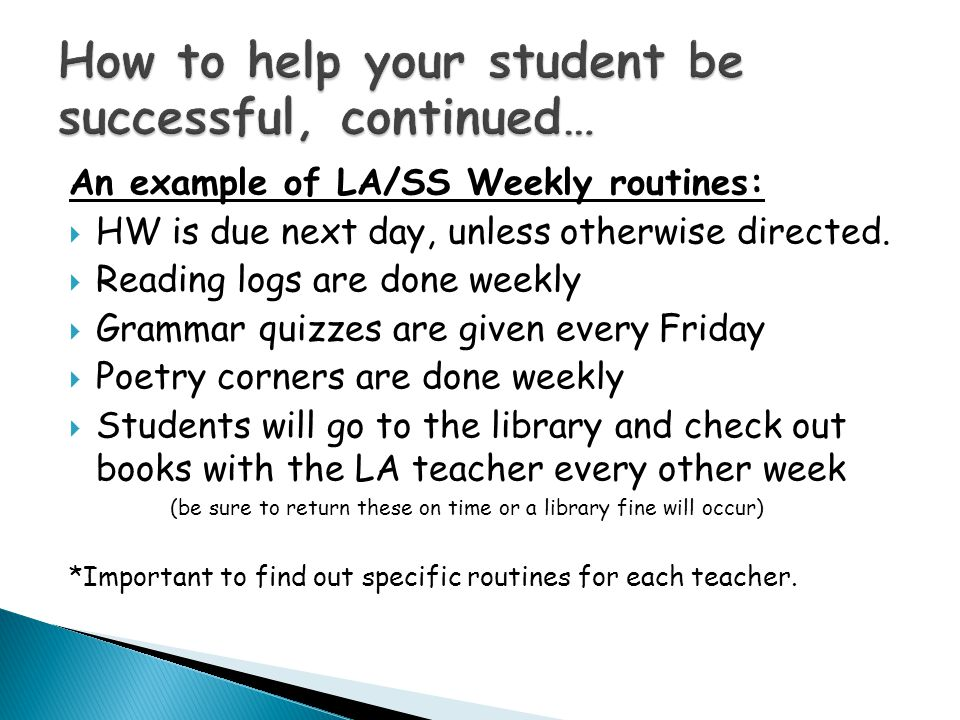 An example of LA/SS Weekly routines:  HW is due next day, unless otherwise directed.
