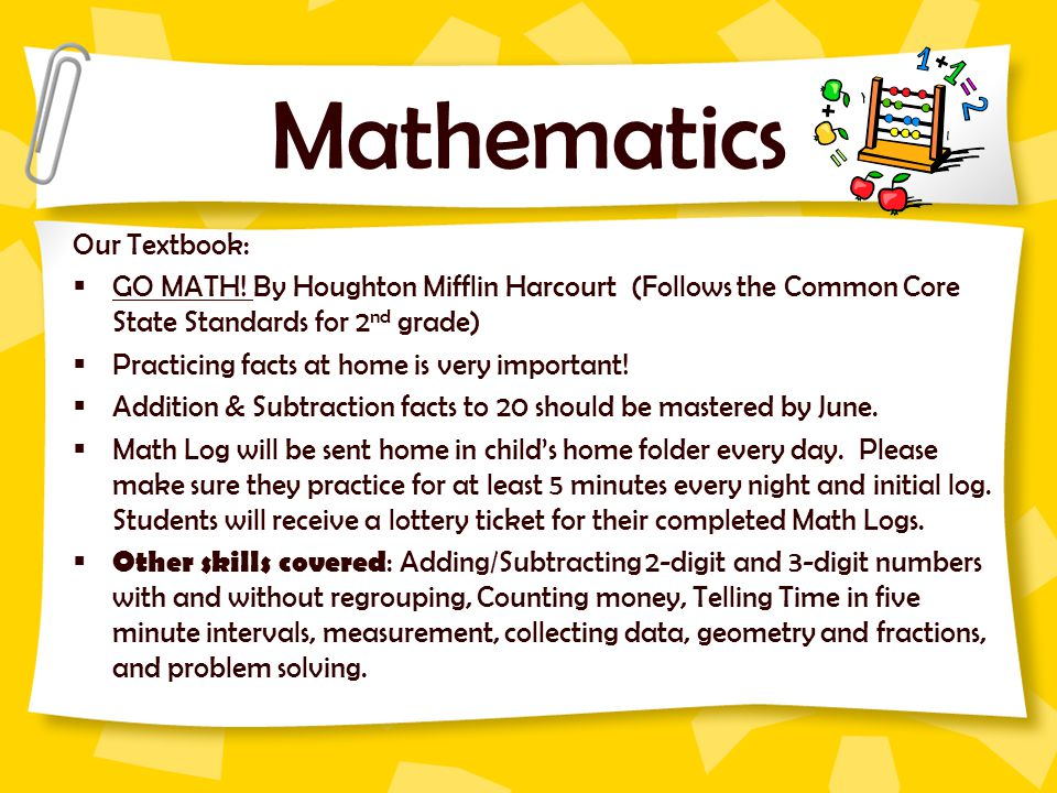 Mathematics Our Textbook:  GO MATH.
