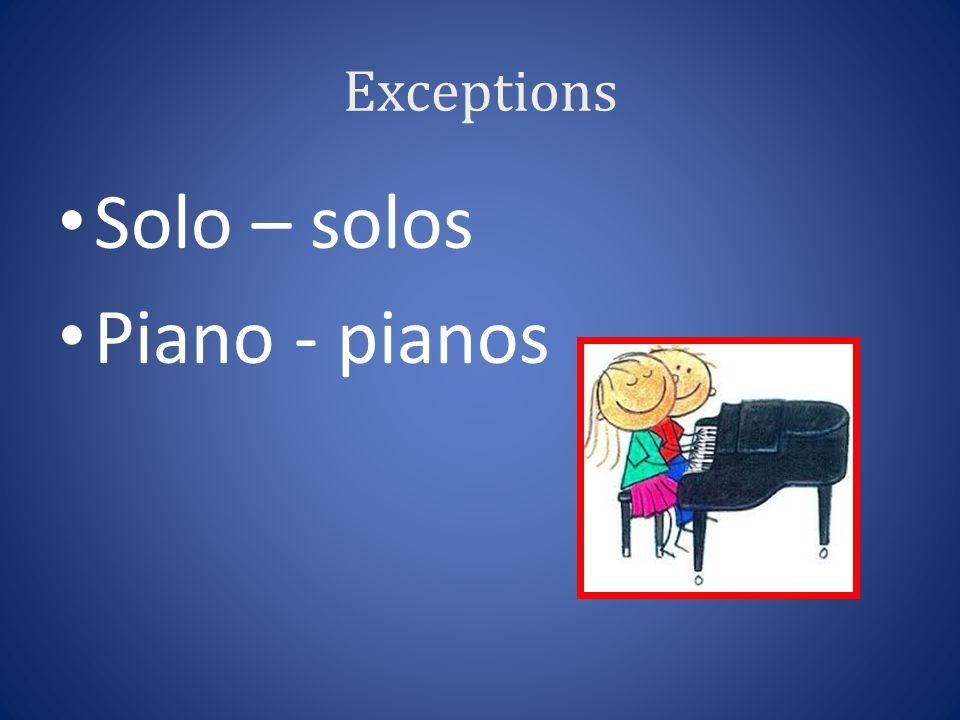 Exceptions Solo – solos Piano - pianos