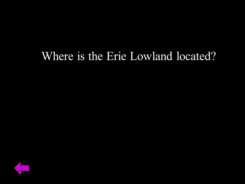 Where is the Erie Lowland located?