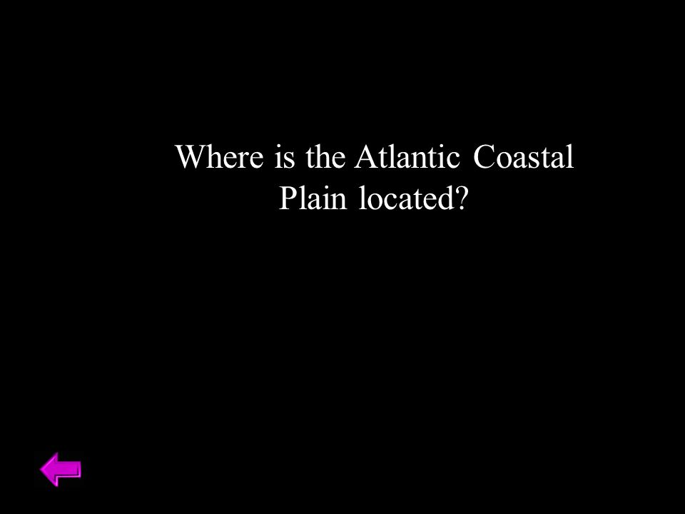 Where is the Atlantic Coastal Plain located?