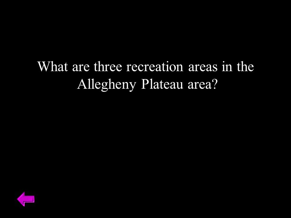 What are three recreation areas in the Allegheny Plateau area?