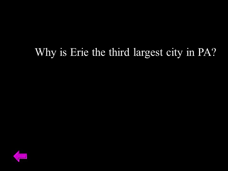 Why is Erie the third largest city in PA?