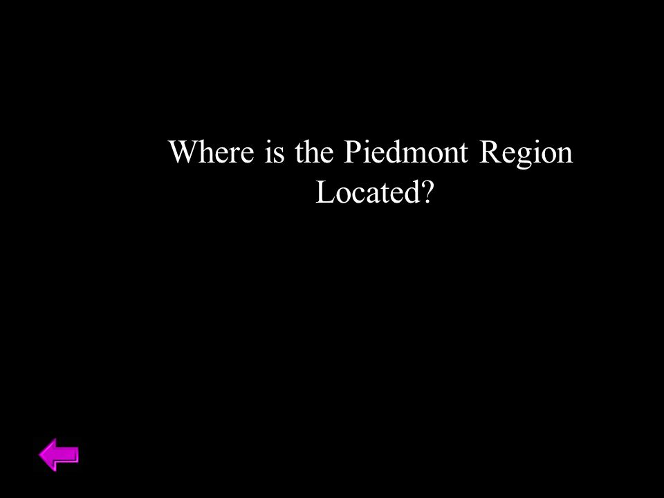 Where is the Piedmont Region Located?
