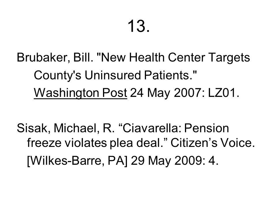 13. Brubaker, Bill.