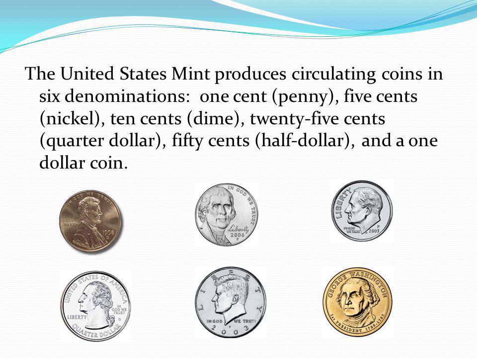 What is the United States Mint.The United States Mint makes coins.