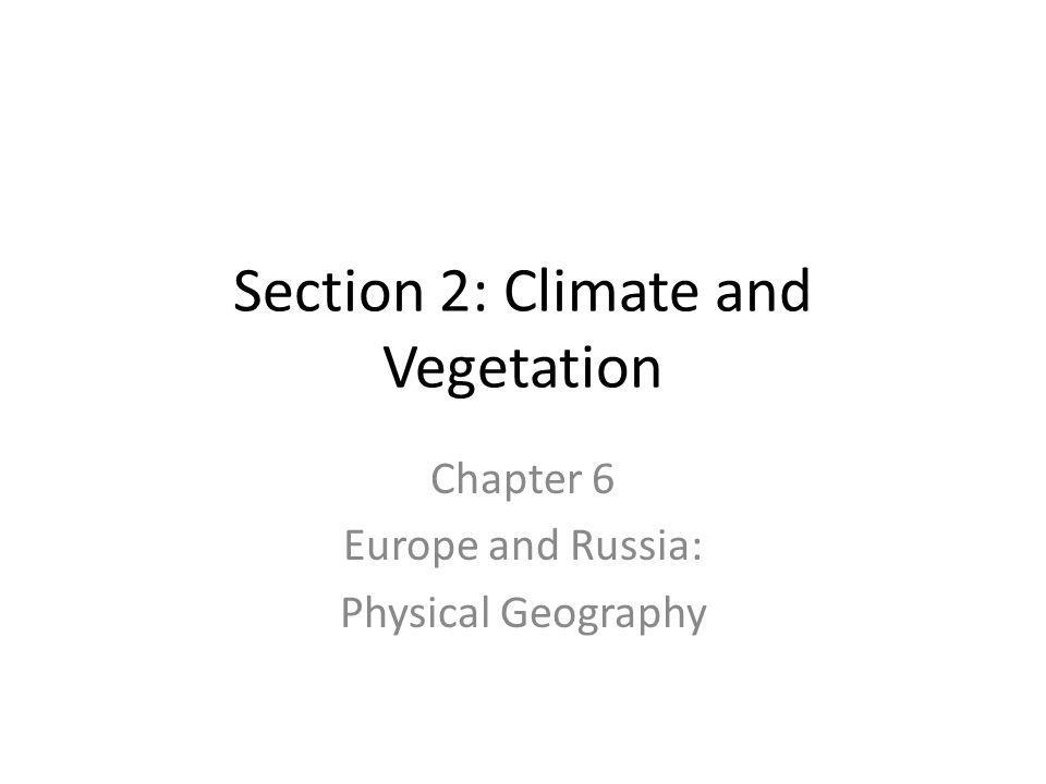 A Wide Range of Temperatures Temperatures throughout Europe vary greatly from Spain to Russia – Climate affects the culture of a place and contributes to why cultures are different throughout Europe.