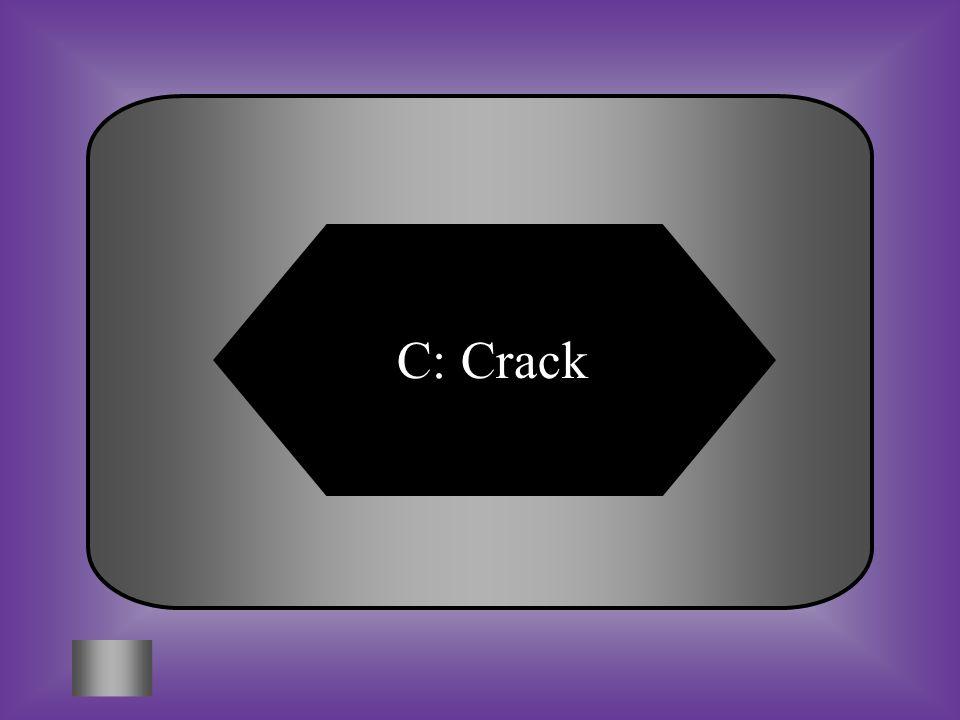 C: Crack