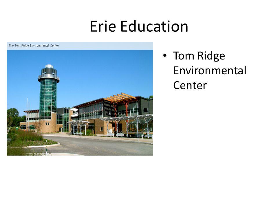 Erie Education Tom Ridge Environmental Center