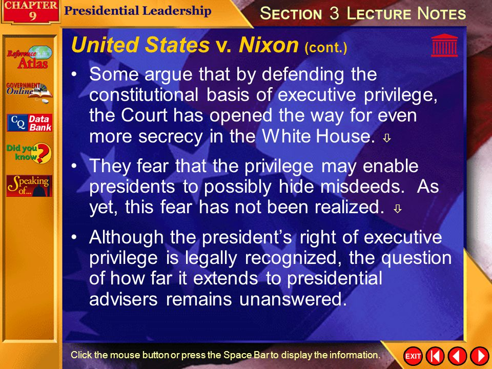 Section 3-29 United States v. Nixon President Nixon had secretly tape-recorded his conversations with key aides about the Watergate cover-up.  In Uni