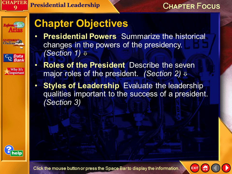 Chapter Focus 1 Roles of the President Describe the seven major roles of the president.