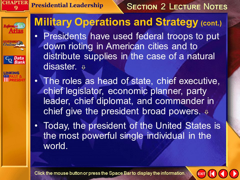 Section 2-32 Click the mouse button or press the Space Bar to display the information. During a war the president takes actions at home that will supp