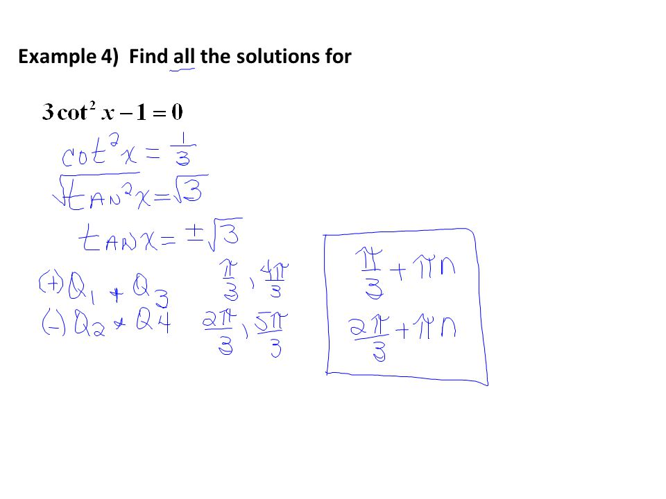 Example 4) Find all the solutions for