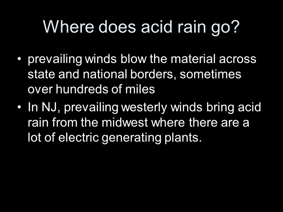 Where does acid rain go.