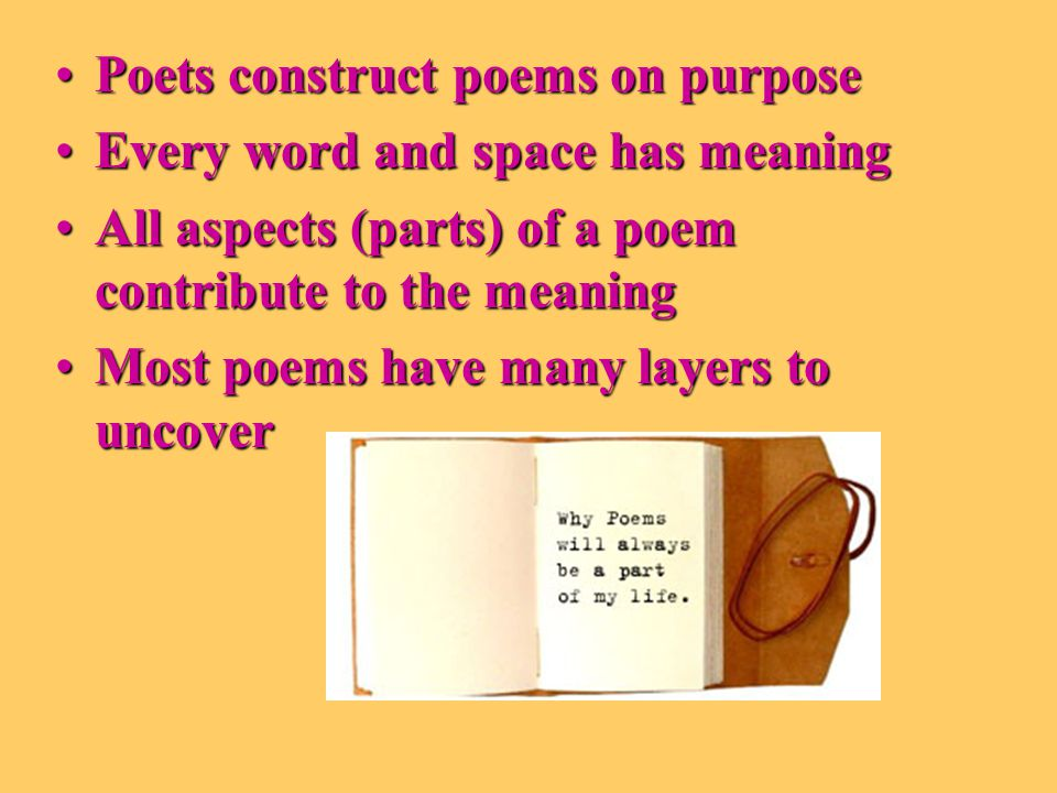 Elements to Analyze Visual ElementsVisual Elements Lyric DevicesLyric Devices Literal MeaningLiteral Meaning Figurative MeaningFigurative Meaning ImageryImagery Historical contextHistorical context ThemeTheme We look at these parts to determine the meaning of the poem—some poets do not make use of all devices.