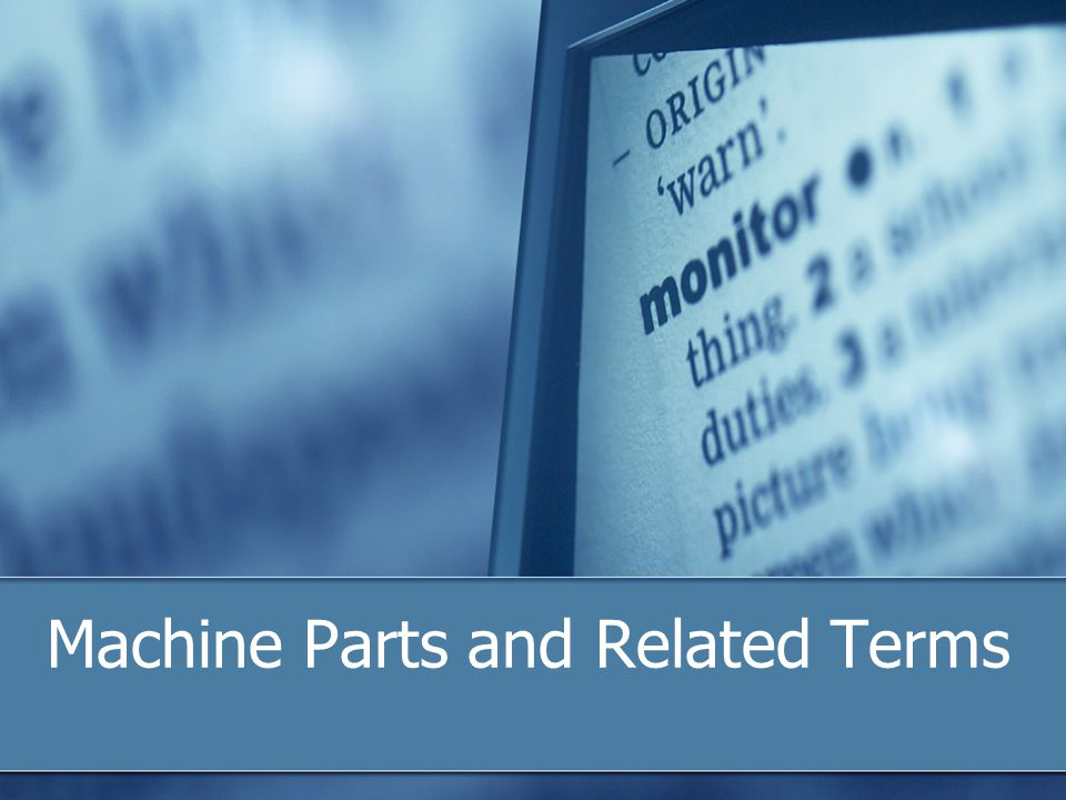 Machine Parts and Related Terms