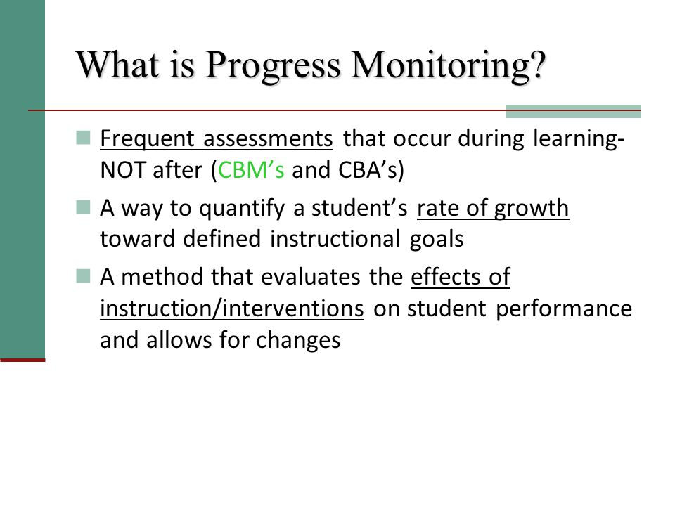 What is Progress Monitoring.