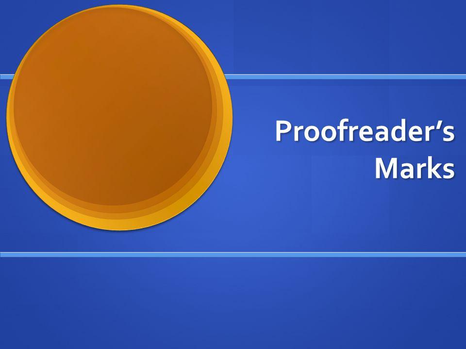 Proofreader's Marks