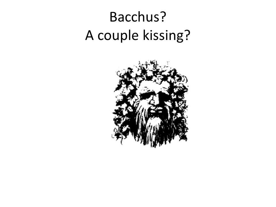 Bacchus A couple kissing