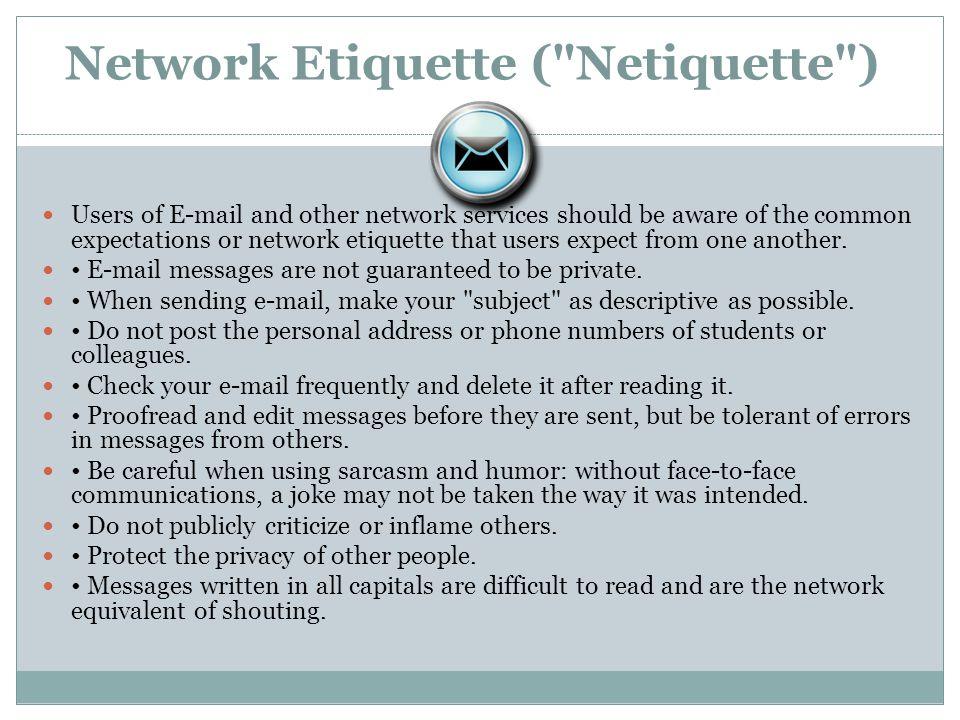Network Etiquette (