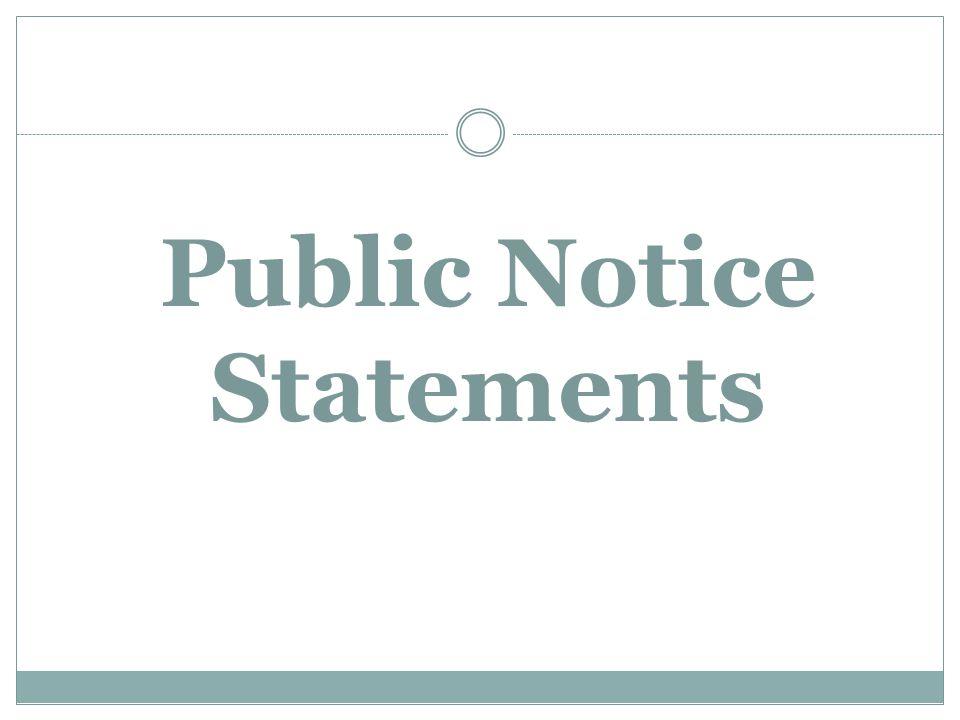 Public Notice Statements