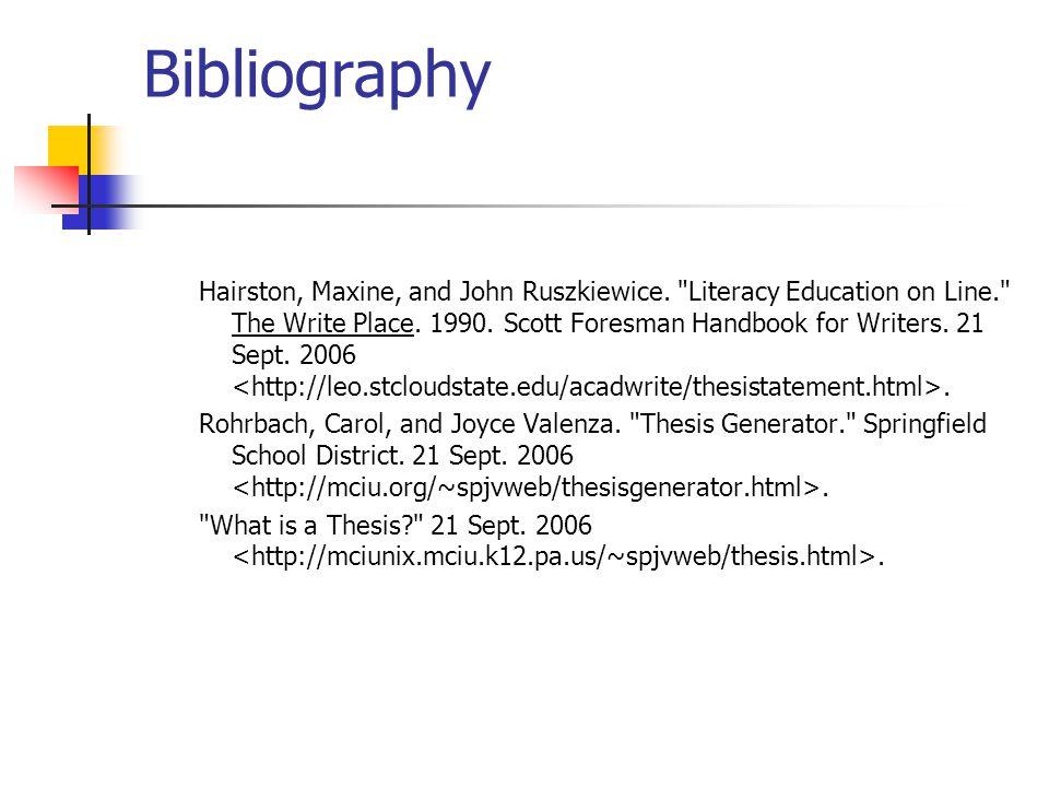 Bibliography Hairston, Maxine, and John Ruszkiewice.