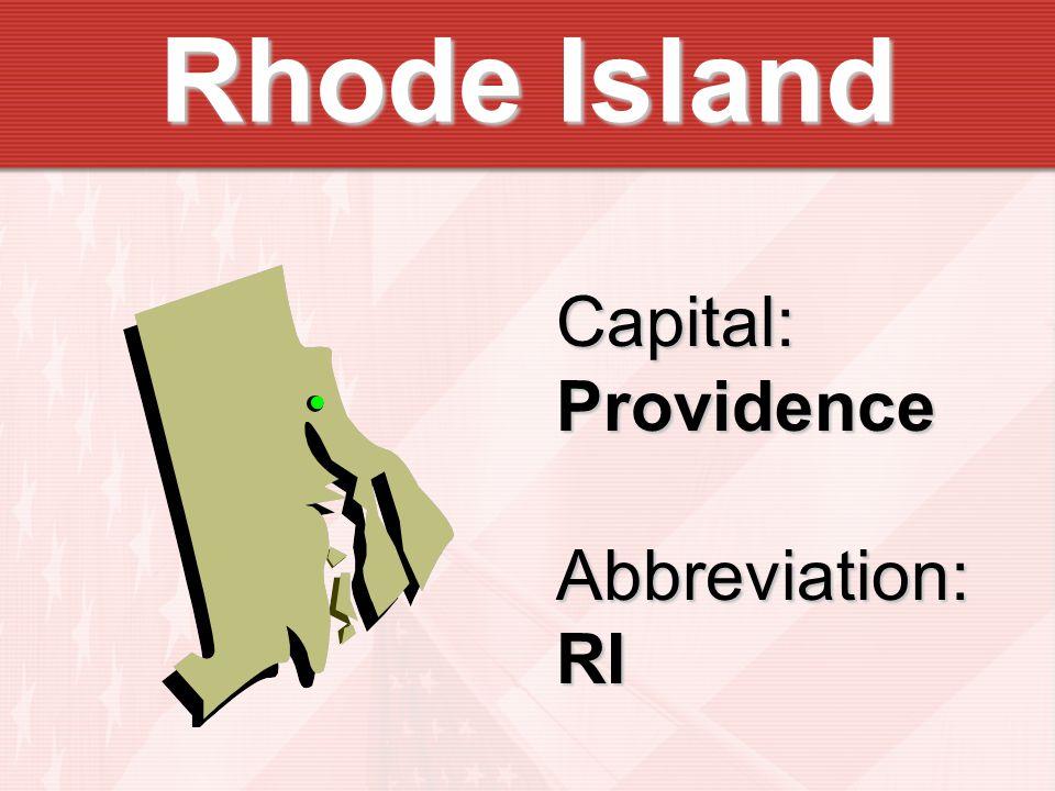Capital:ProvidenceAbbreviation:RI