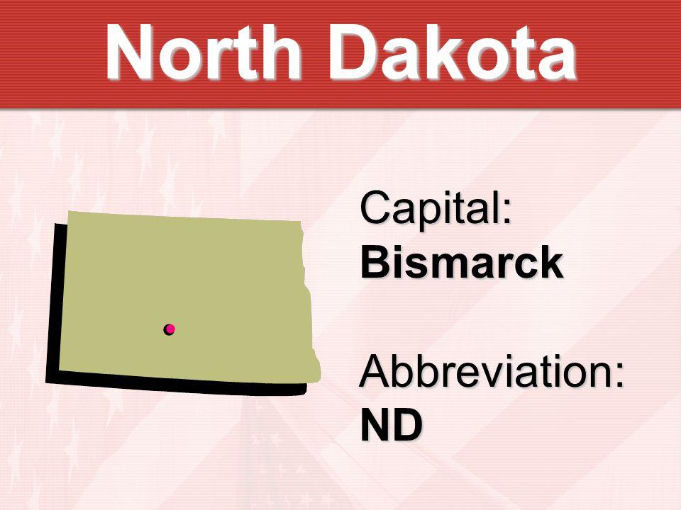 Capital:BismarckAbbreviation:ND