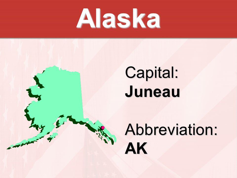 Alaska Capital:JuneauAbbreviation:AK