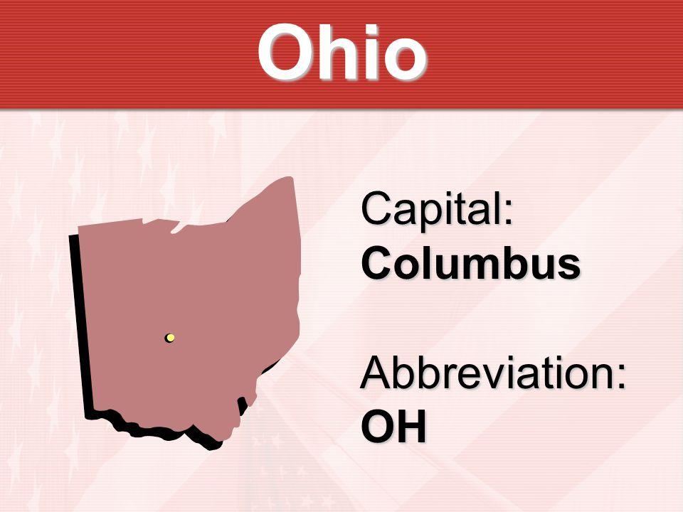 Ohio Capital:ColumbusAbbreviation:OH