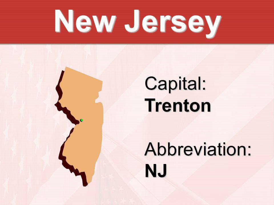Capital:TrentonAbbreviation:NJ