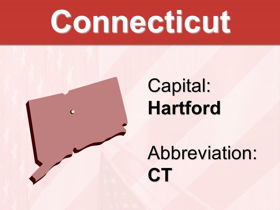 Connecticut Capital:HartfordAbbreviation:CT